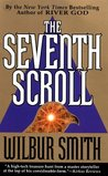 The Seventh Scroll by Wilbur Smith