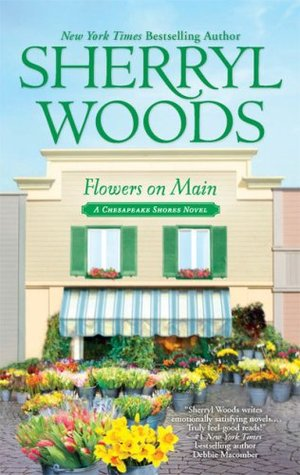 Flowers On Main by Sherryl Woods