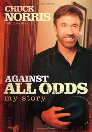 Against All Odds by Chuck Norris