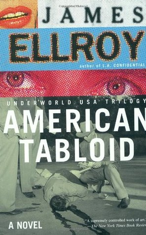 American Tabloid by James Ellroy
