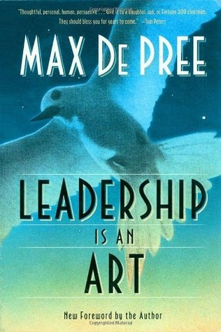 Leadership Is an Art by Max DePree
