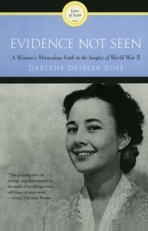 Evidence Not Seen by Darlene Deibler Rose