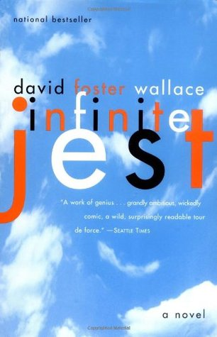 Infinite Jest by David Foster Wallace