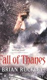 Fall of Thanes (The Godless World, #3)
