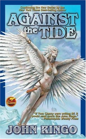 Against the Tide (The Council Wars, #3) by John Ringo