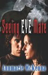 Seeing Eye Mate (Mates, #1)
