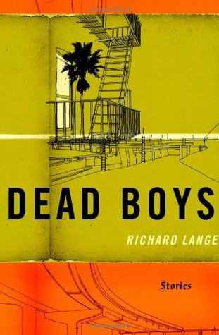 Dead Boys by Richard Lange