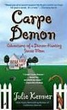 Carpe Demon (Adventures of a Demon-Hunting Soccer Mom, #1)