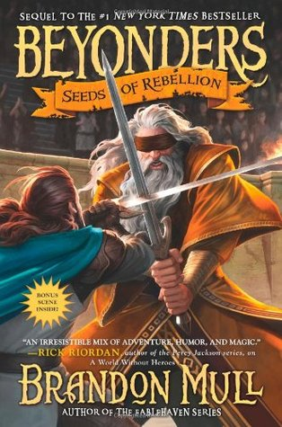 Seeds of Rebellion by Brandon Mull
