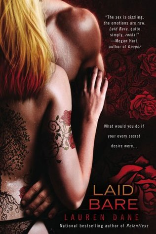 Laid Bare by Lauren Dane