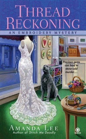 Thread Reckoning by Amanda     Lee