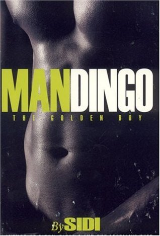 Mandingo, the golden boy