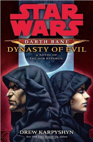 Dynasty of Evil by Drew Karpyshyn