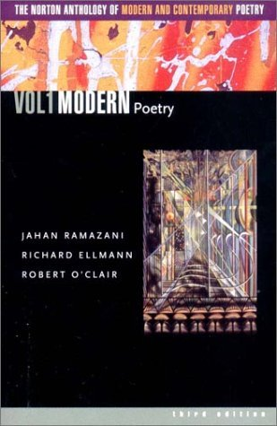 The Norton Anthology of Modern & Contemporary Poetry, Vol 1 by Richard Ellmann