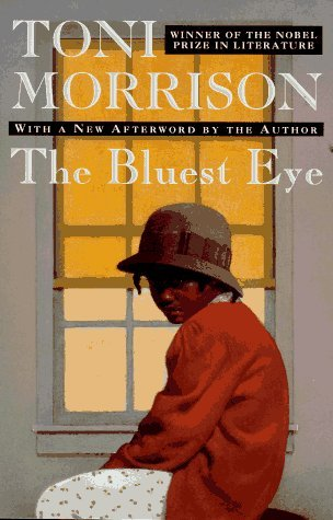 The Bluest Eye by Toni Morrison