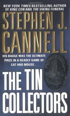The Tin Collectors by Stephen J. Cannell