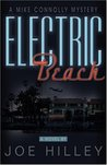 Electric Beach, A Mike Connolly Mystery
