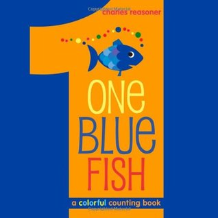 One Blue Fish: A Colorful Counting Book