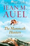 The Mammoth Hunters (Earth's Children, #3)