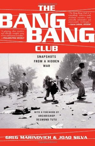 The Bang-Bang Club by Greg Marinovich