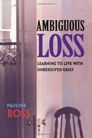 Ambiguous Loss by Pauline Boss