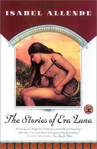 The Stories of Eva Luna by Isabel Allende