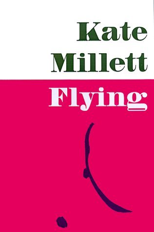 Flying by Kate Millett