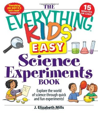 ... Science Experiments Book: Explore the World of Science Through Quick