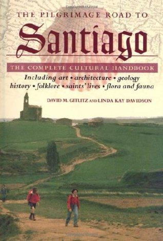 The Pilgrimage Road to Santiago by David M. Gitlitz