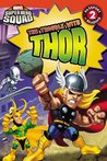 Super Hero Squad: The Trouble with Thor