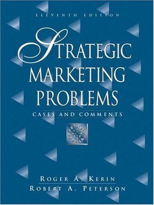 Strategic Marketing Problems by Roger A. Kerin