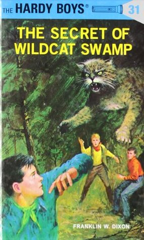 The Secret of Wildcat Swamp by Franklin W. Dixon