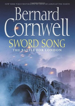 Sword Song by Bernard Cornwell