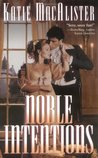 Noble Intentions (Noble, #1)