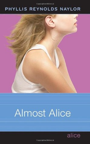 Almost Alice by Phyllis Reynolds Naylor