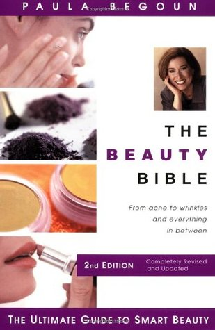 The Beauty Bible by Paula Begoun