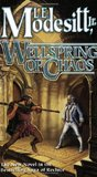 Wellspring of Chaos (The Saga of Recluce, #12)