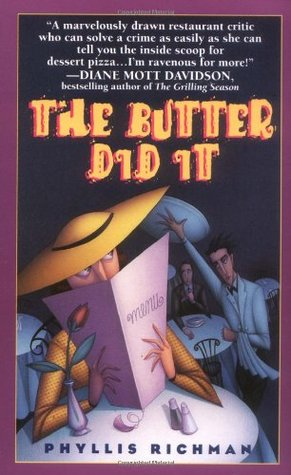 The Butter Did It by Phyllis C. Richman