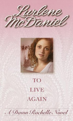To Live Again by Lurlene McDaniel