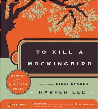 To Kill a Mockingbird by Harper Lee