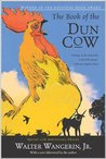 The Book of the Dun Cow (Chauntecleer the Rooster, #1)