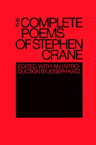 The Complete Poems of Stephen Crane by Stephen Crane