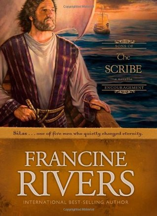 The Scribe by Francine Rivers