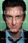 Sean Penn: His Life and Times