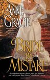 Bride by Mistake by Anne Gracie