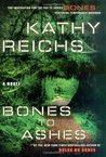 Bones to Ashes (Temperance Brennan, #10)