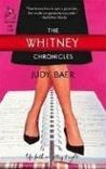 The Whitney Chronicles: The Whitney Chronicles, Book 1 (Life, Faith & Getting It Right #1) (Steeple Hill Cafe)