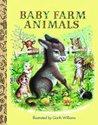 Baby Farm Animals (Little Golden Treasures)
