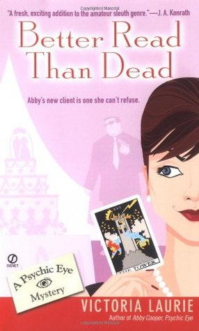 Better Read Than Dead by Victoria Laurie