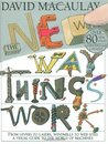 The New Way Things Work by David Macaulay